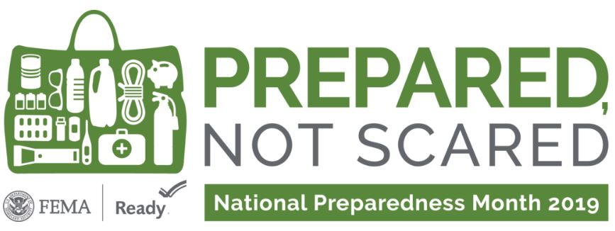 National Preparedness Month 2019 - Prepared Not Scared